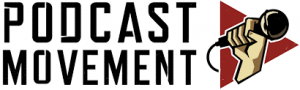Podcast Movement ACCESS Event Solutions Client